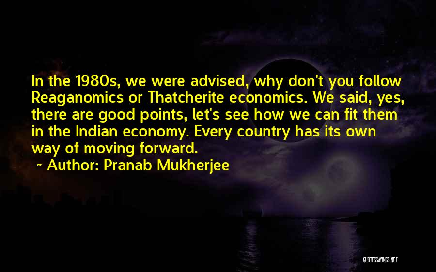 Forward Points Quotes By Pranab Mukherjee