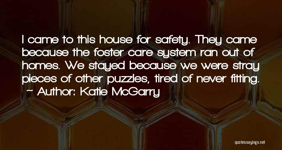 Foster Care System Quotes By Katie McGarry