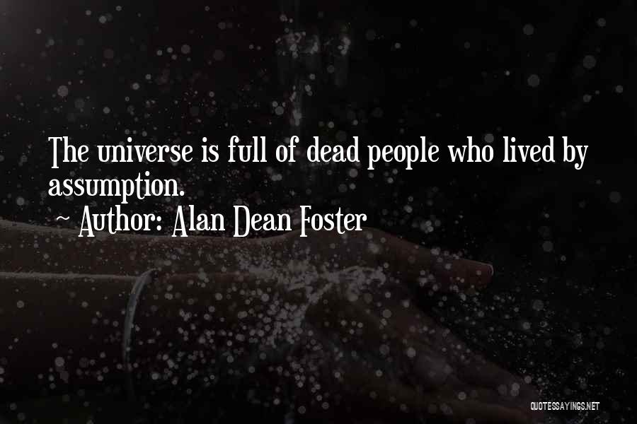 Foster You Re Dead Quotes By Alan Dean Foster
