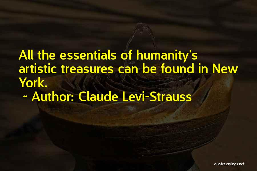 Found Somebody New Quotes By Claude Levi-Strauss