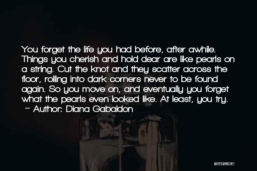 Found Somebody New Quotes By Diana Gabaldon