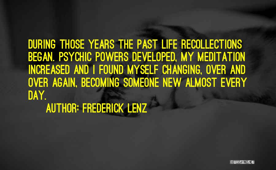 Found Somebody New Quotes By Frederick Lenz