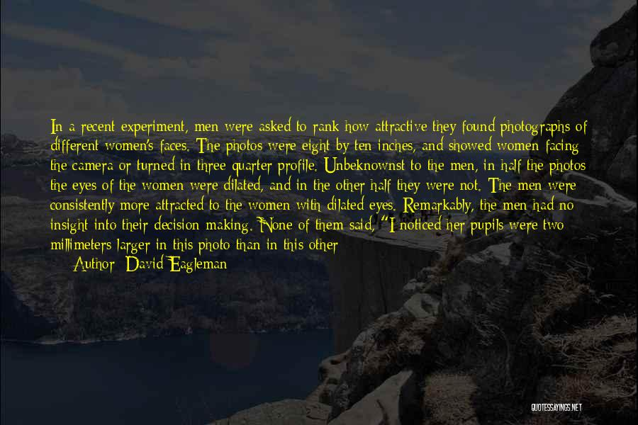 Found The One Quotes By David Eagleman