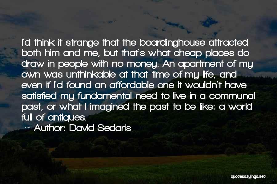Found The One Quotes By David Sedaris