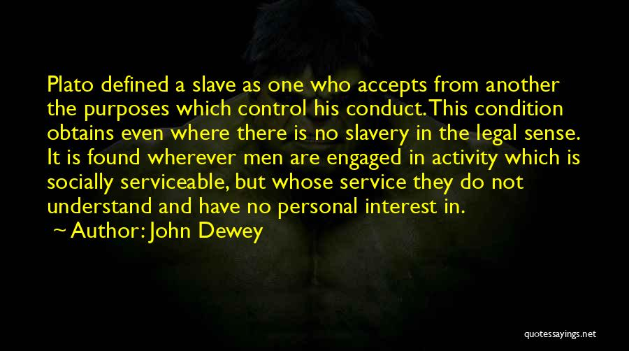 Found The One Quotes By John Dewey