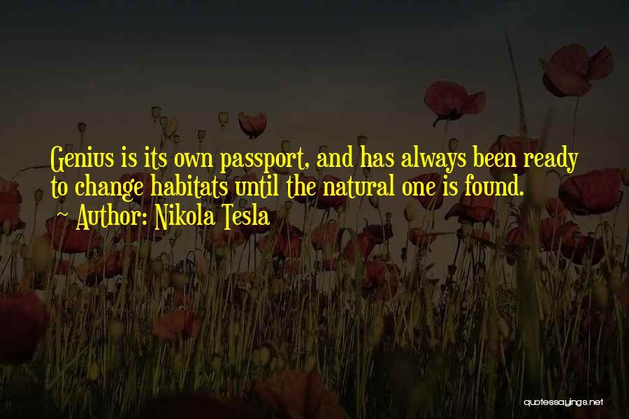 Found The One Quotes By Nikola Tesla