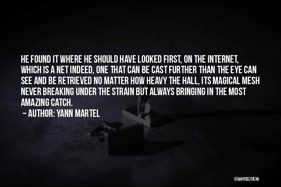 Found The One Quotes By Yann Martel