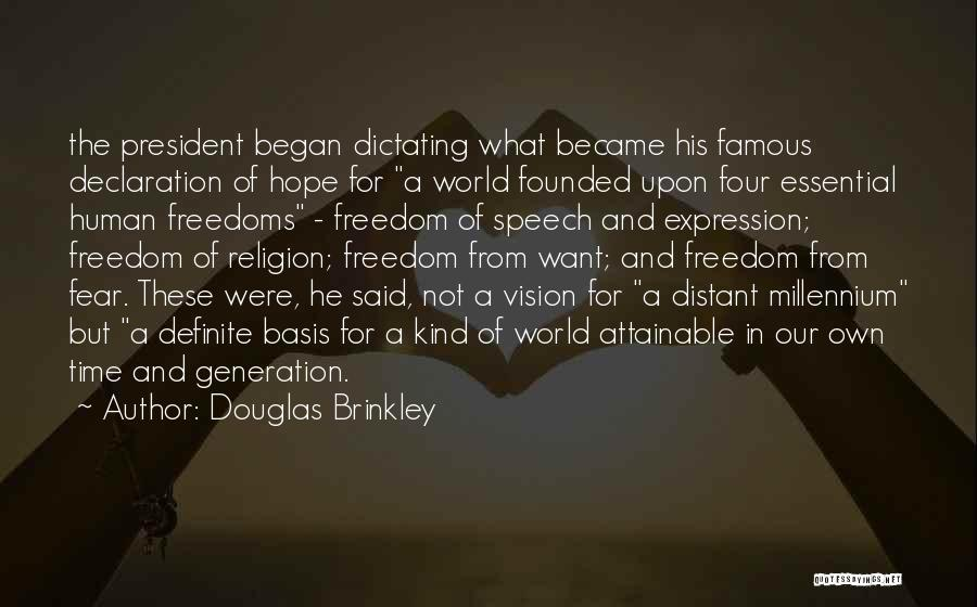 Four Freedoms Quotes By Douglas Brinkley