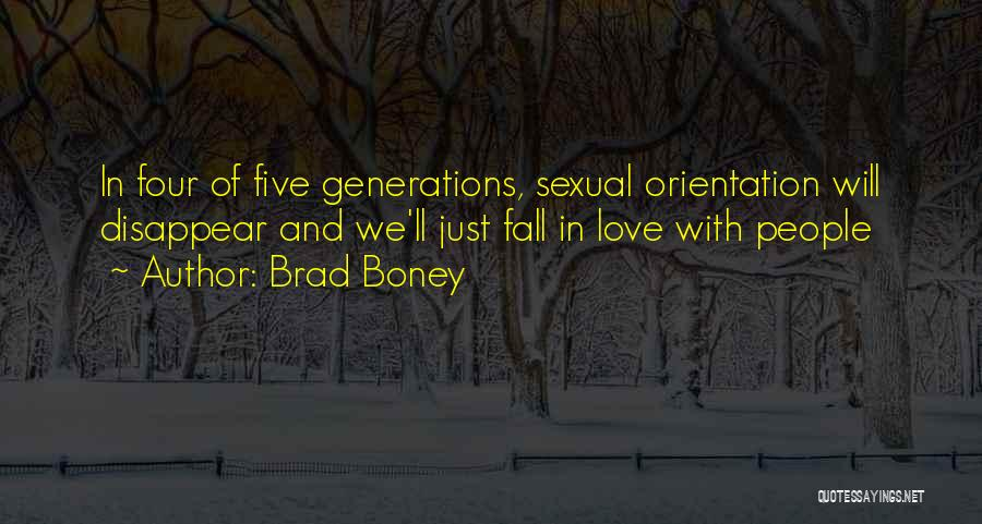 Four Generations Quotes By Brad Boney