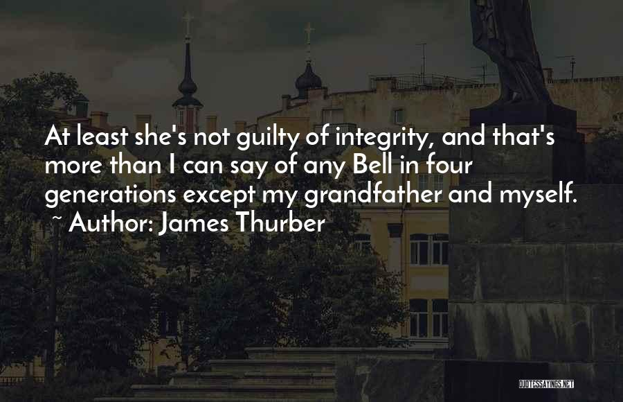 Four Generations Quotes By James Thurber