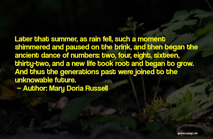 Four Generations Quotes By Mary Doria Russell