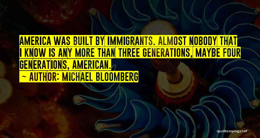 Four Generations Quotes By Michael Bloomberg