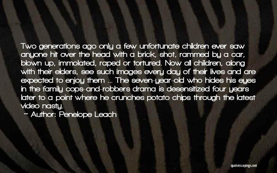 Four Generations Quotes By Penelope Leach