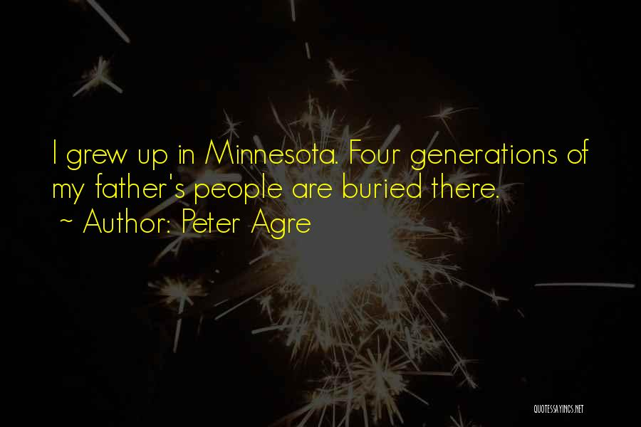 Four Generations Quotes By Peter Agre