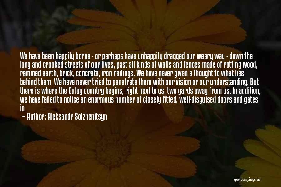 Four Walls Quotes By Aleksandr Solzhenitsyn