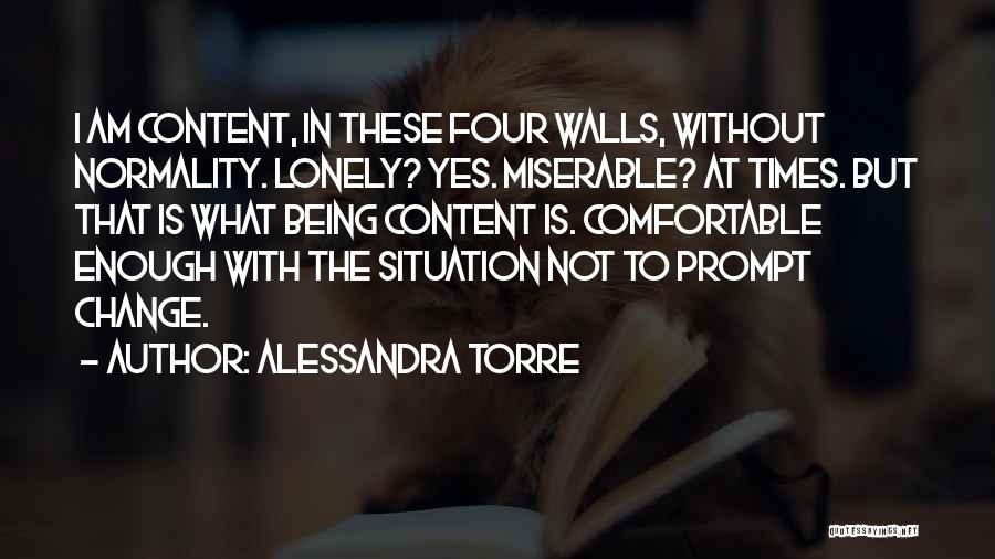 Four Walls Quotes By Alessandra Torre