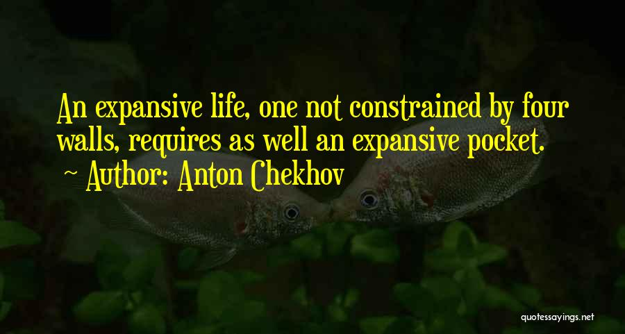 Four Walls Quotes By Anton Chekhov