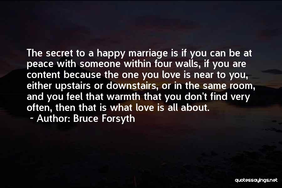 Four Walls Quotes By Bruce Forsyth