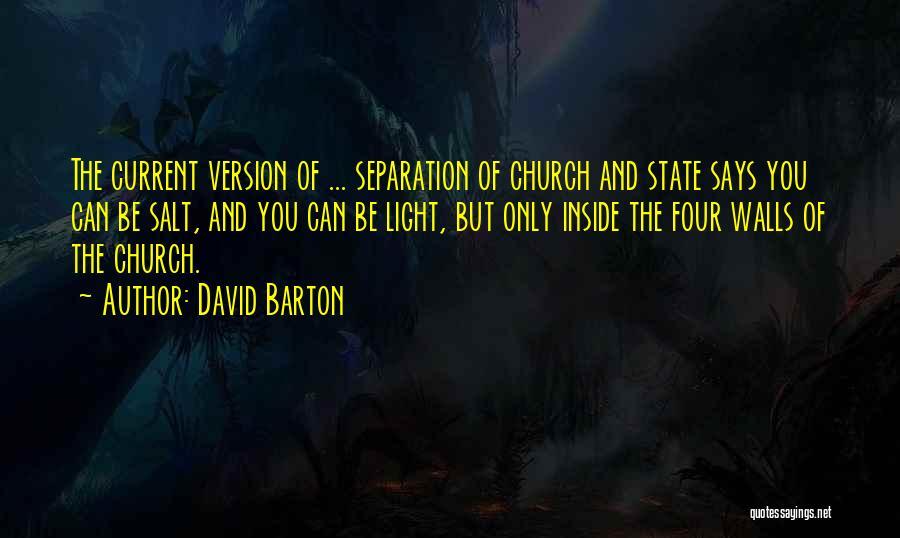 Four Walls Quotes By David Barton