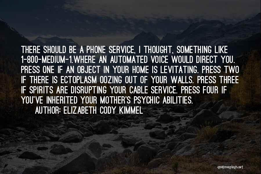 Four Walls Quotes By Elizabeth Cody Kimmel