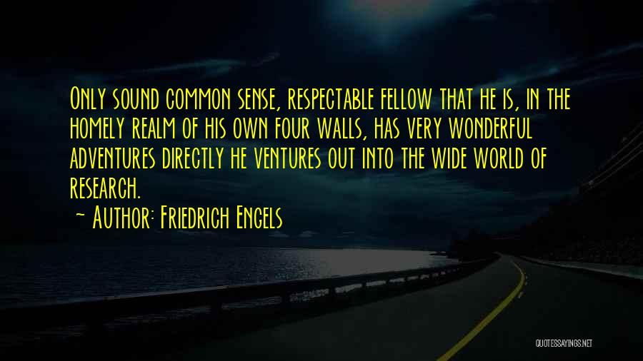 Four Walls Quotes By Friedrich Engels