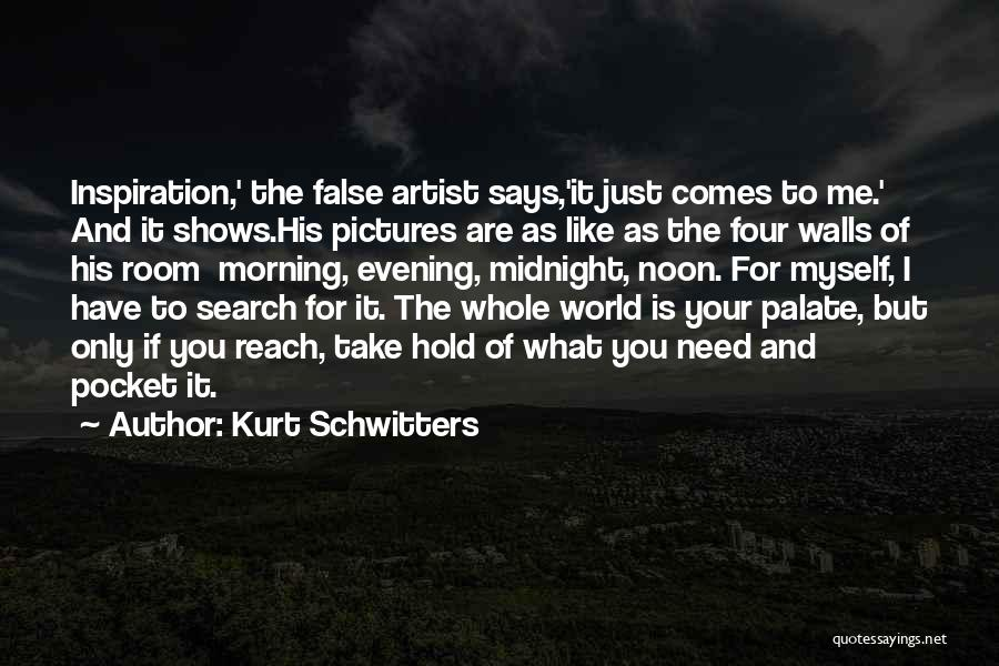 Four Walls Quotes By Kurt Schwitters
