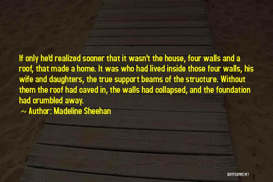 Four Walls Quotes By Madeline Sheehan