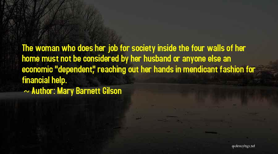 Four Walls Quotes By Mary Barnett Gilson