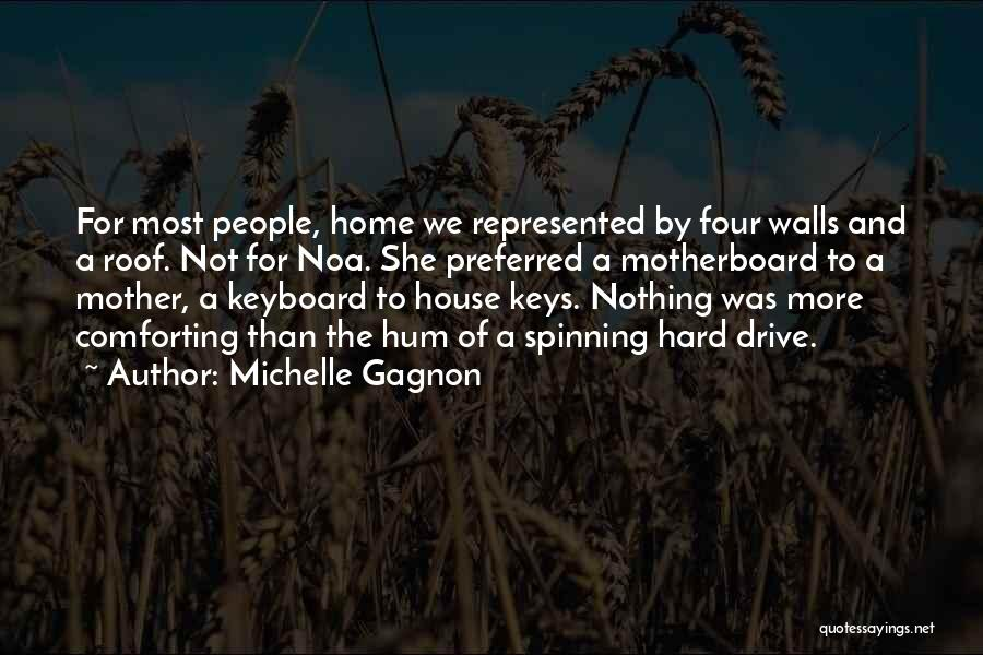 Four Walls Quotes By Michelle Gagnon