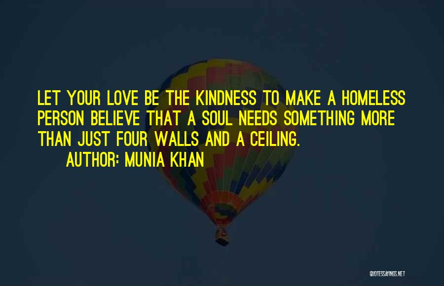 Four Walls Quotes By Munia Khan