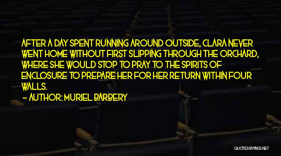 Four Walls Quotes By Muriel Barbery