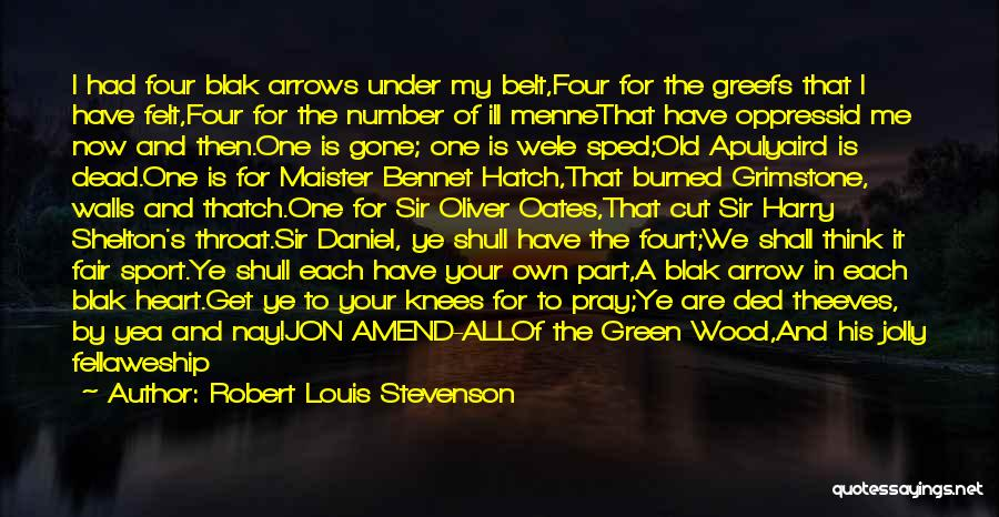 Four Walls Quotes By Robert Louis Stevenson