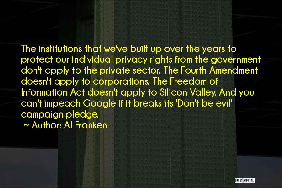 Fourth Amendment Quotes By Al Franken
