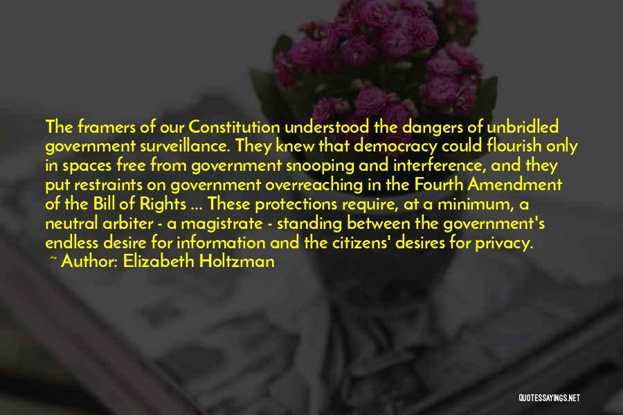 Fourth Amendment Quotes By Elizabeth Holtzman