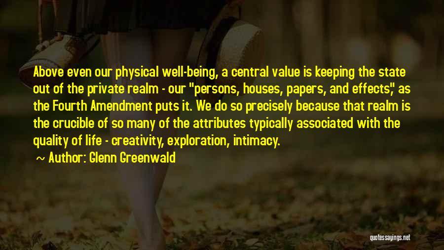 Fourth Amendment Quotes By Glenn Greenwald