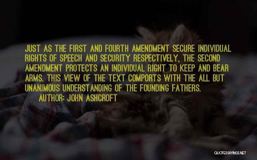 Fourth Amendment Quotes By John Ashcroft