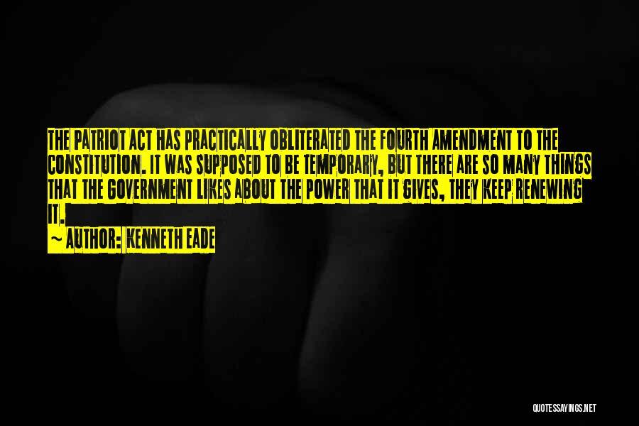 Fourth Amendment Quotes By Kenneth Eade