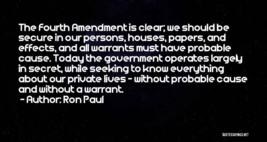 Fourth Amendment Quotes By Ron Paul