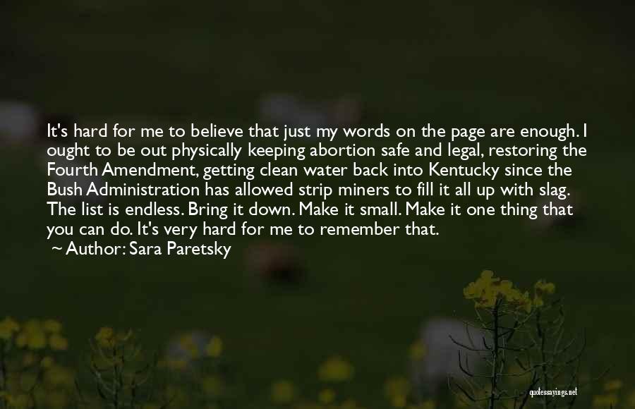 Fourth Amendment Quotes By Sara Paretsky