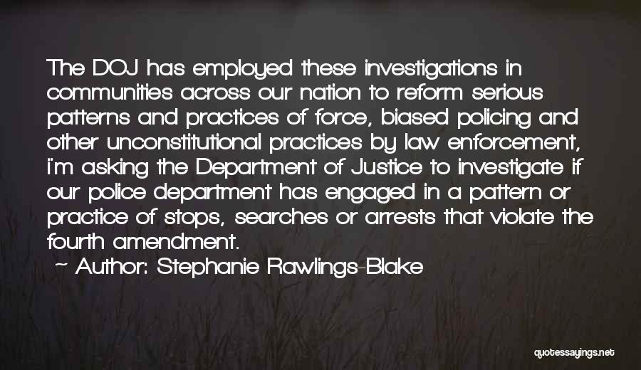 Fourth Amendment Quotes By Stephanie Rawlings-Blake