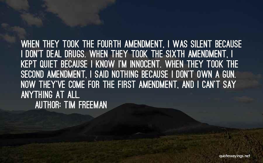 Fourth Amendment Quotes By Tim Freeman