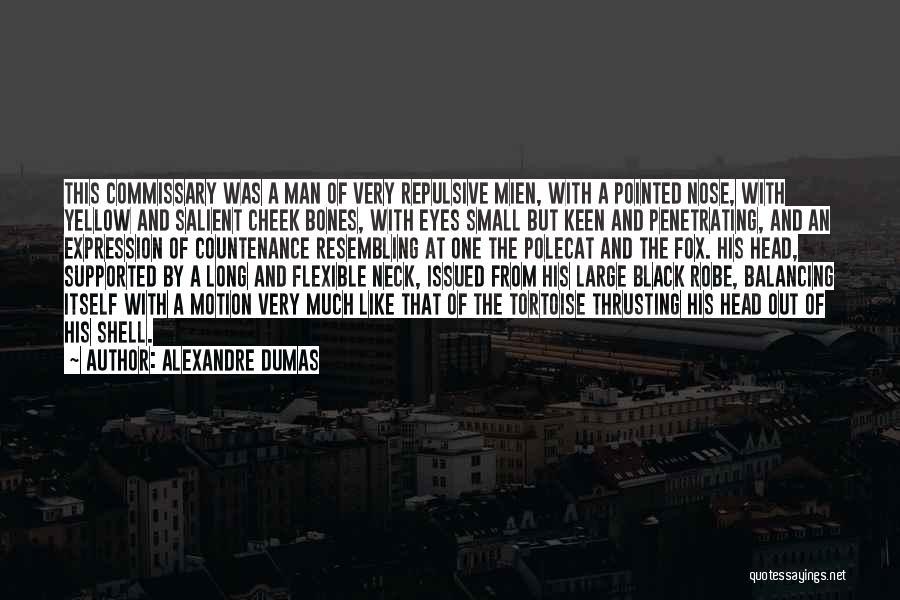 Fox Quotes By Alexandre Dumas
