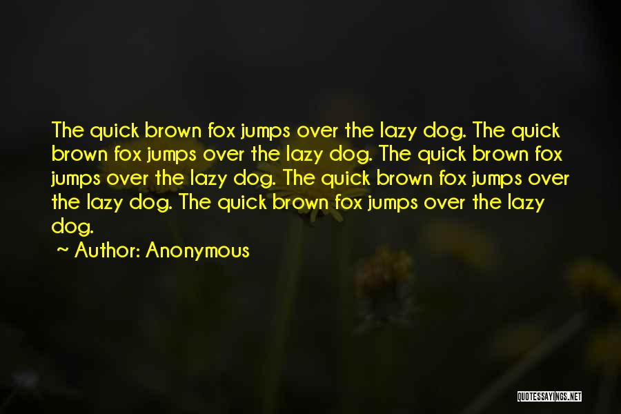 Fox Quotes By Anonymous