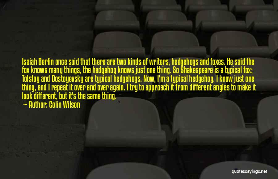 Fox Quotes By Colin Wilson