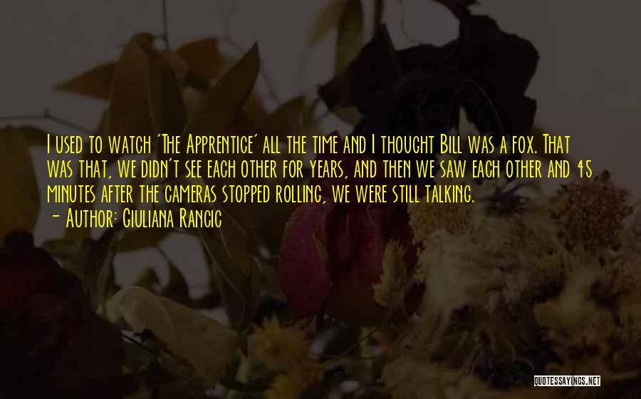 Fox Quotes By Giuliana Rancic
