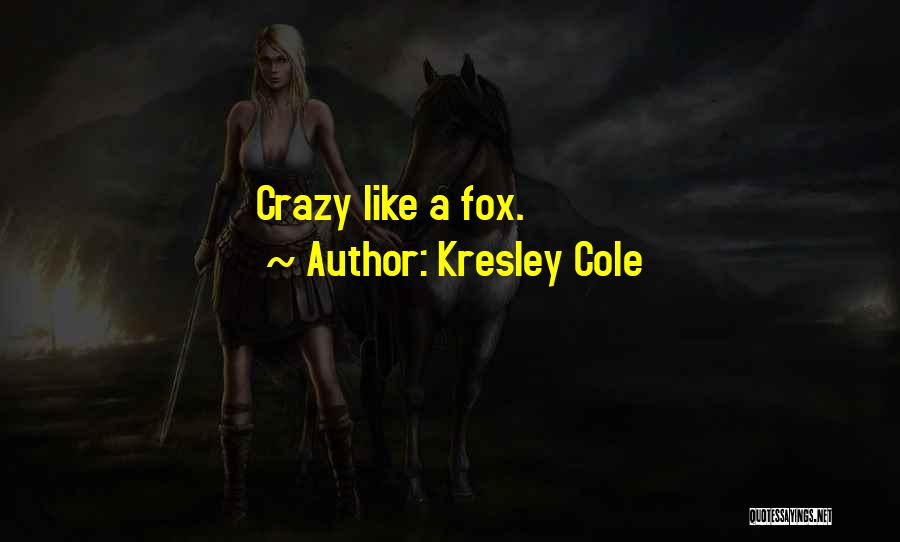 Fox Quotes By Kresley Cole