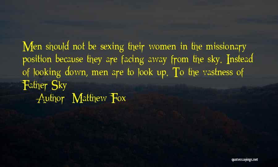 Fox Quotes By Matthew Fox