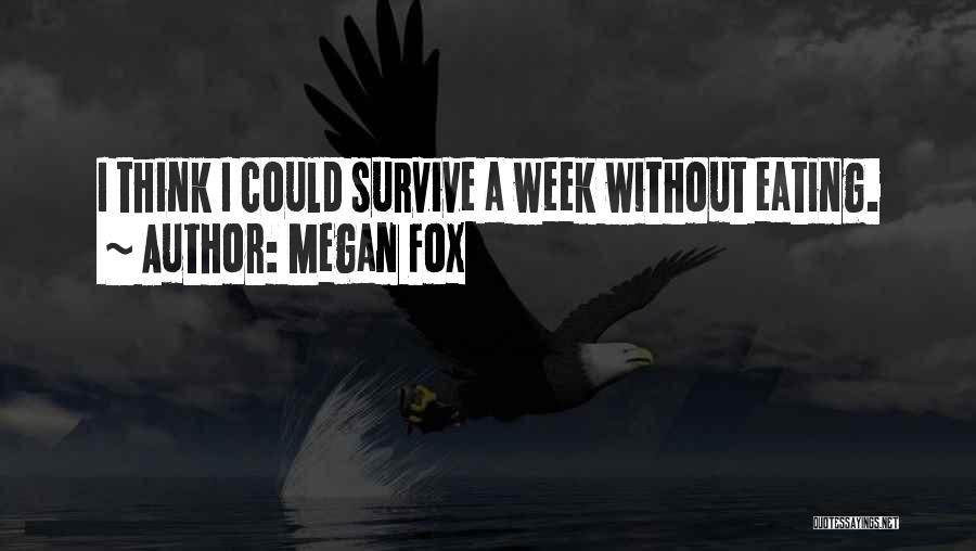 Fox Quotes By Megan Fox