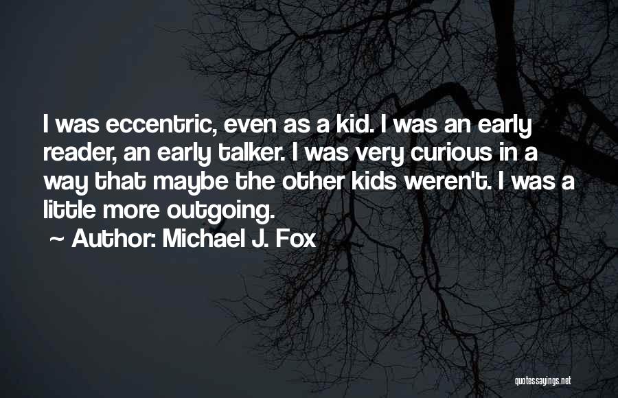 Fox Quotes By Michael J. Fox
