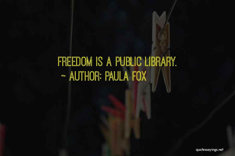 Fox Quotes By Paula Fox